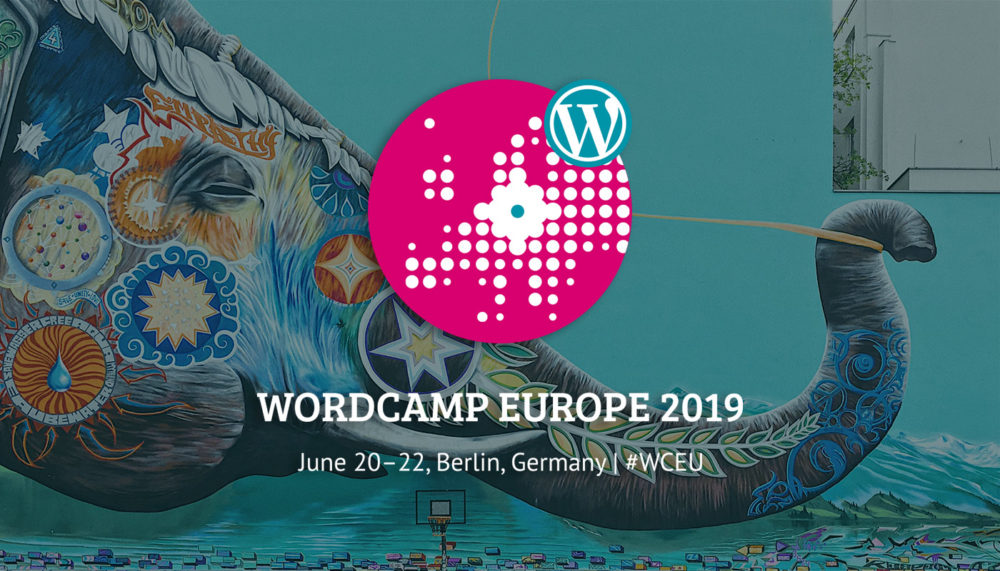 WordCamp Europe, Berlin 2019